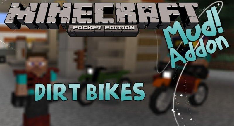 Мод на мотоциклы - Dirt Bikes 1.4, 1.2, 1.1.5