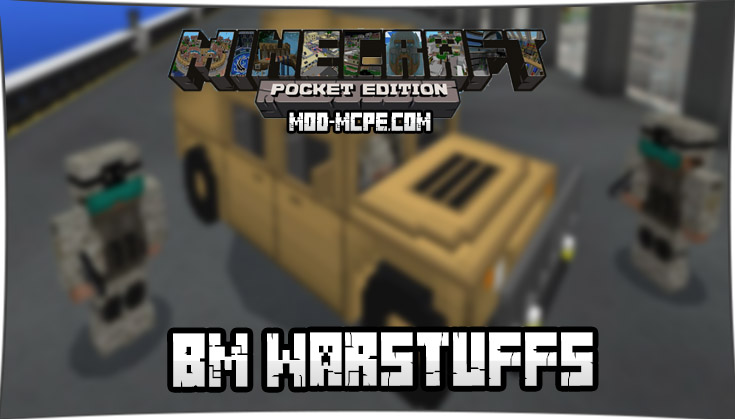 Мод на современное оружие и технику - BM WarStuffs 1.5.3, 1.4, 1.2.13, 1.2, 1.1.5